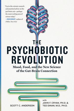 psychobiotic revolution